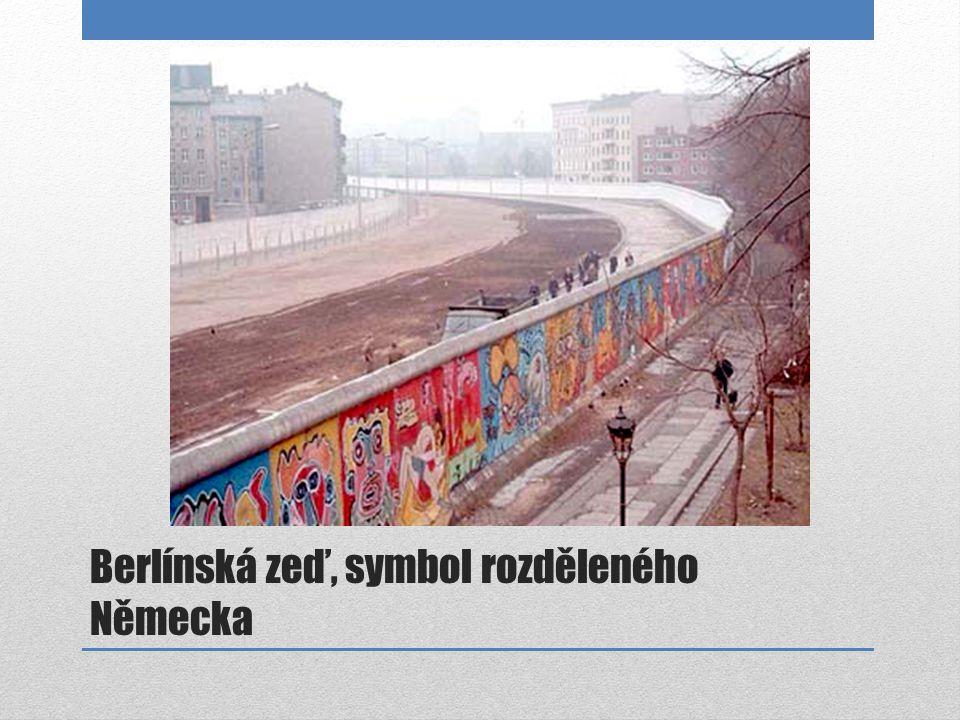 Berlínská zeď, symbol rozděleného Německa