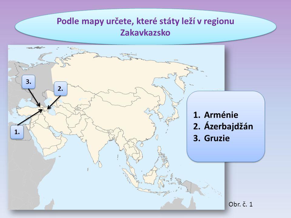 Podle mapy určete, které státy leží v regionu Zakavkazsko