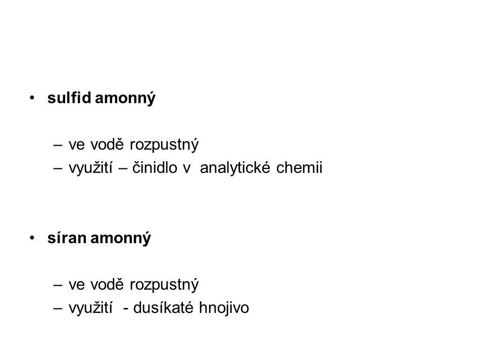 sulfid amonný ve vodě rozpustný. využití – činidlo v analytické chemii.