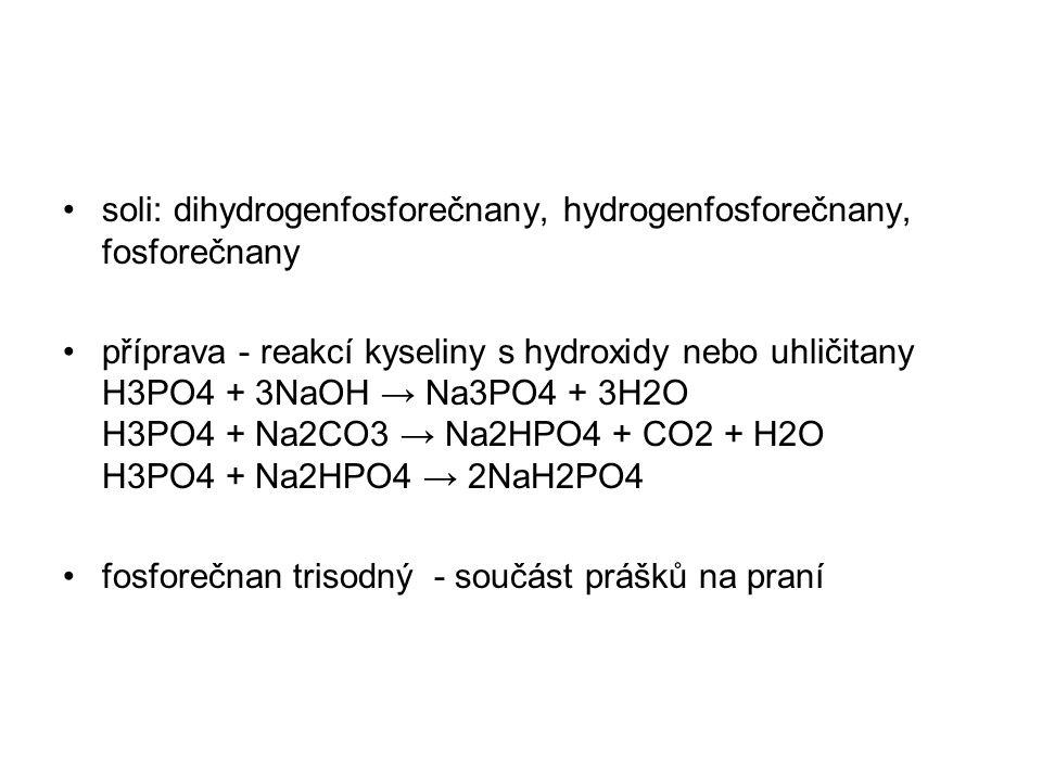 soli: dihydrogenfosforečnany, hydrogenfosforečnany, fosforečnany