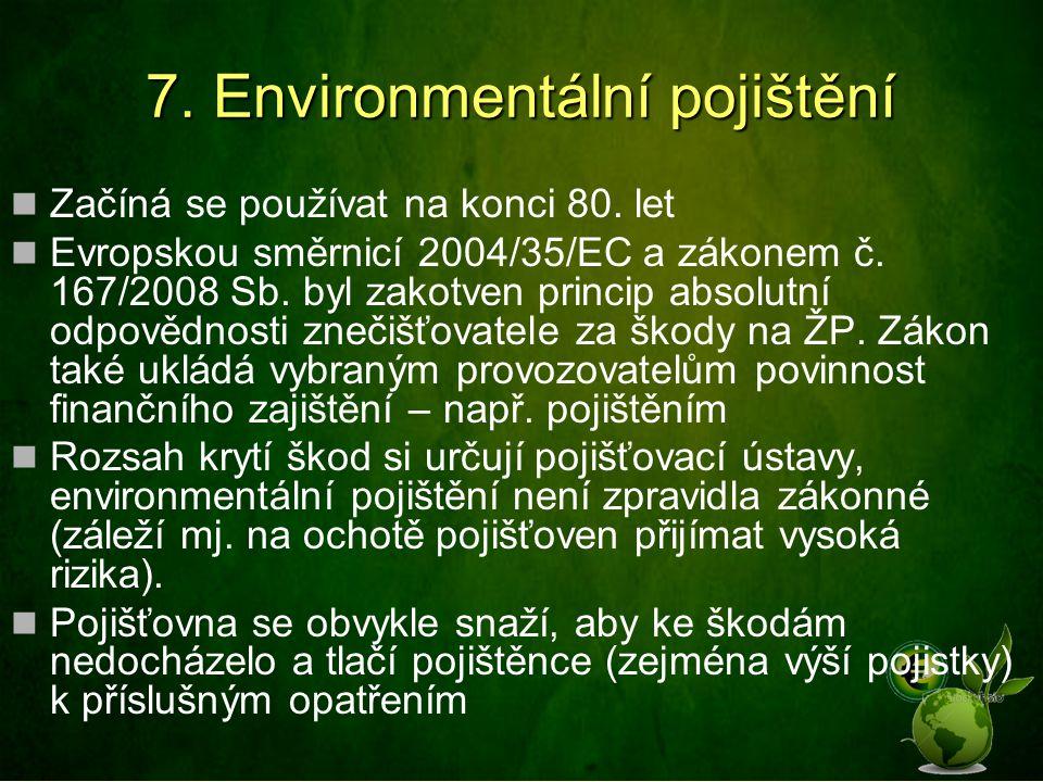 7. Environmentální pojištění