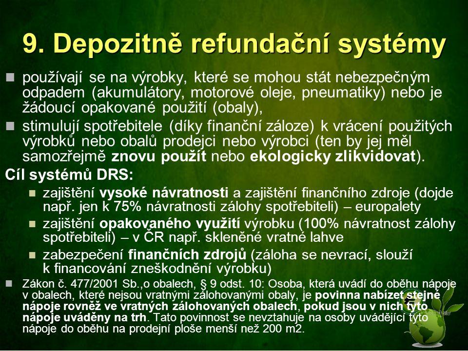 9. Depozitně refundační systémy