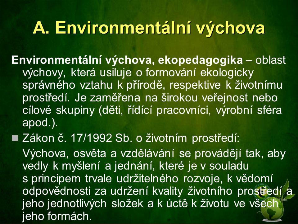 A. Environmentální výchova