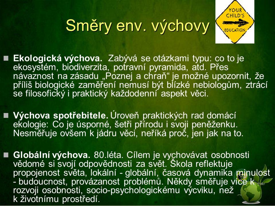 Směry env. výchovy