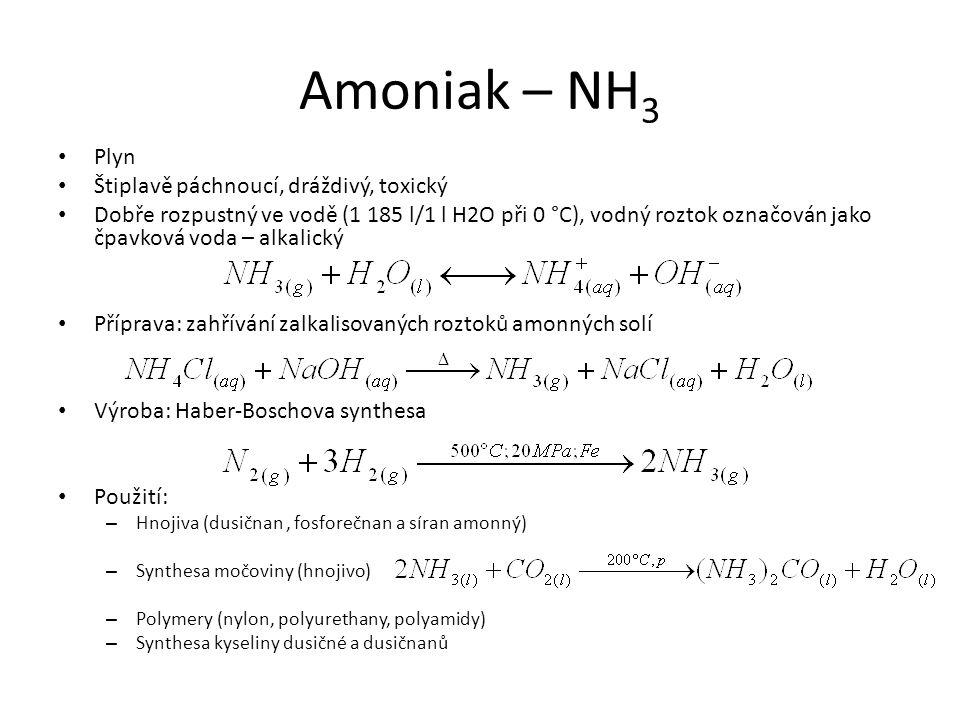 Amoniak – NH3 Plyn Štiplavě páchnoucí, dráždivý, toxický