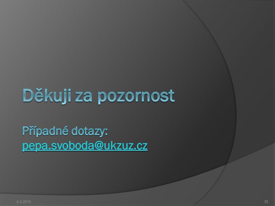 Děkuji za pozornost Případné dotazy: pepa.svoboda@ukzuz.cz