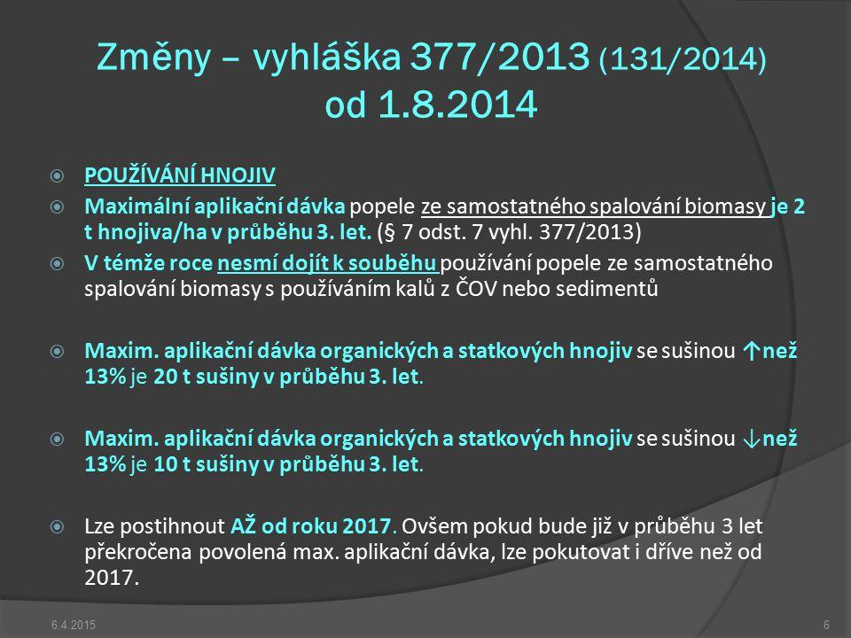 Změny – vyhláška 377/2013 (131/2014) od 1.8.2014