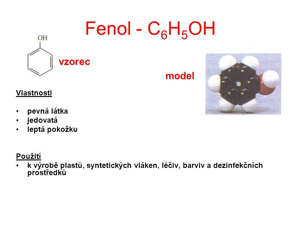 Fenol - C6H5OH vzorec model Vlastnosti pevná látka jedovatá