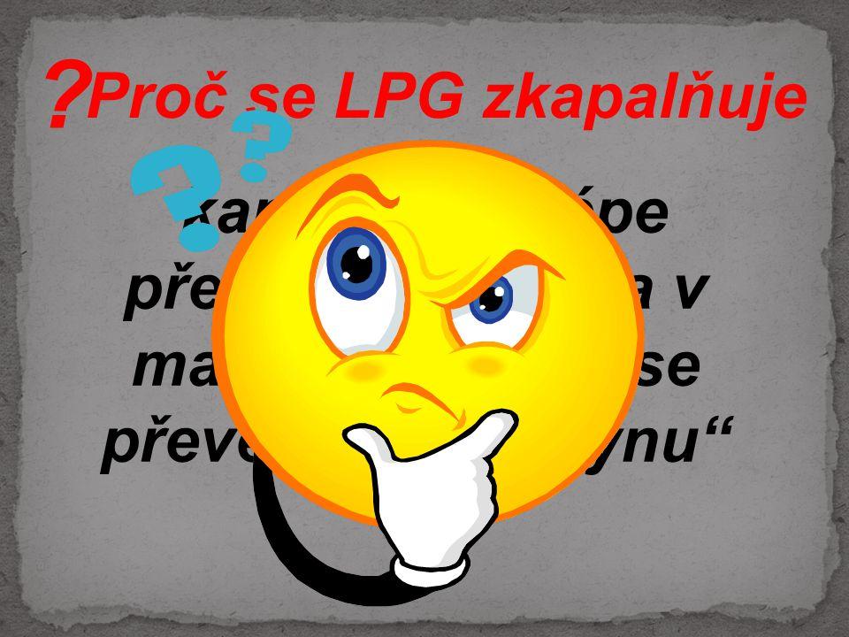 Proč se LPG zkapalňuje.