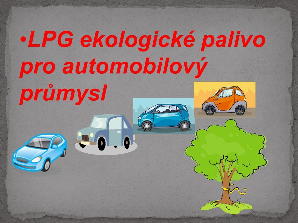 LPG ekologické palivo pro automobilový průmysl