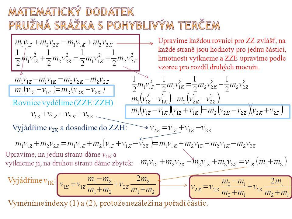 Matematický dodatek pružná srážka s pohyblivým terčem