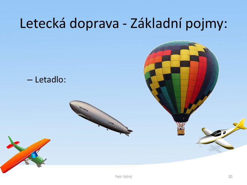 Letecká doprava - Základní pojmy: