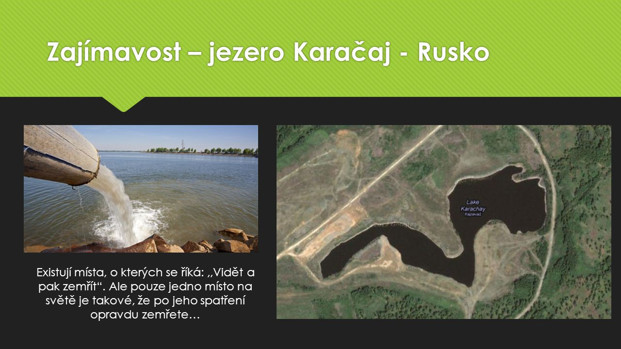 Zajímavost – jezero Karačaj - Rusko