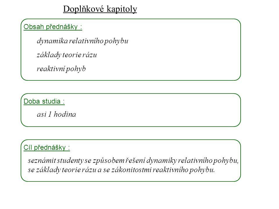 Doplňkové kapitoly dynamika relativního pohybu základy teorie rázu