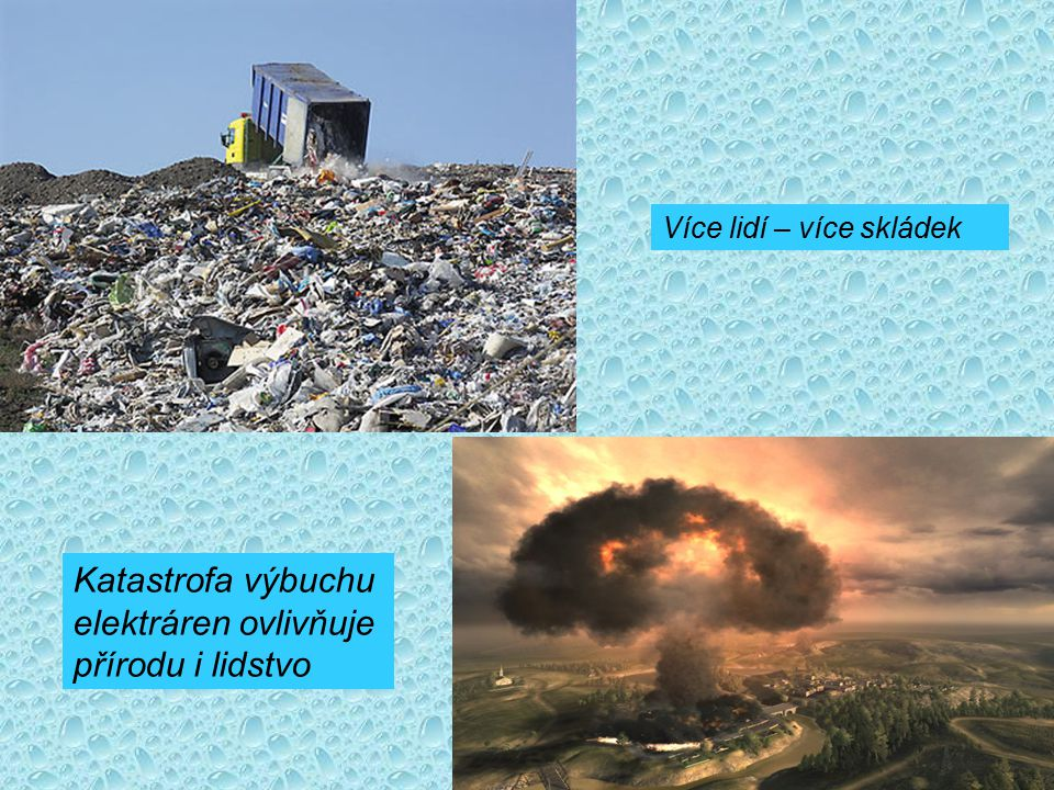 Katastrofa výbuchu elektráren ovlivňuje přírodu i lidstvo