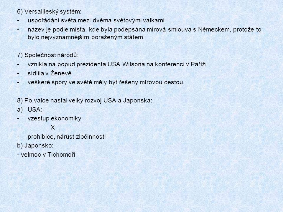 6) Versailleský systém: