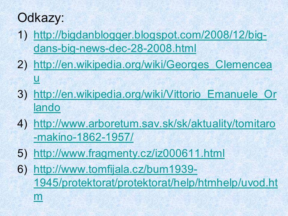Odkazy: http://bigdanblogger.blogspot.com/2008/12/big-dans-big-news-dec-28-2008.html. http://en.wikipedia.org/wiki/Georges_Clemenceau.