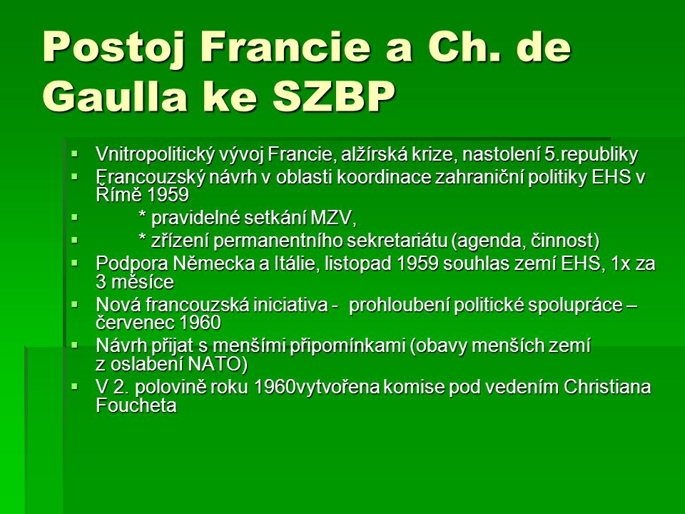 Postoj Francie a Ch. de Gaulla ke SZBP