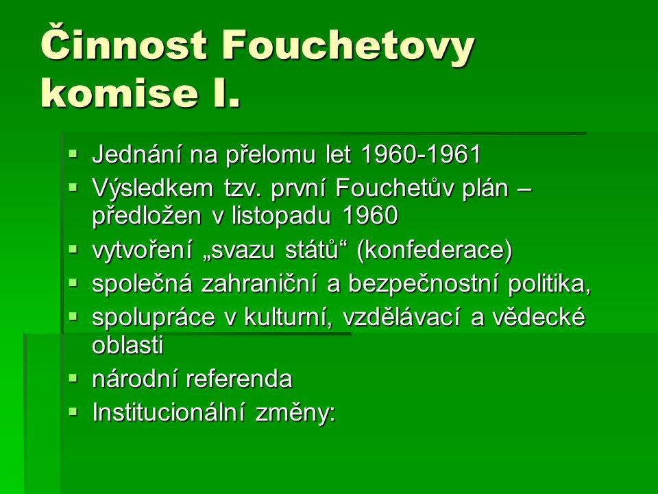 Činnost Fouchetovy komise I.