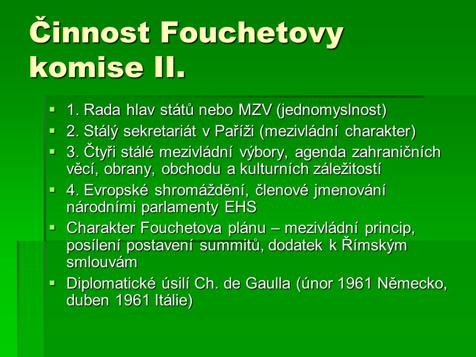 Činnost Fouchetovy komise II.