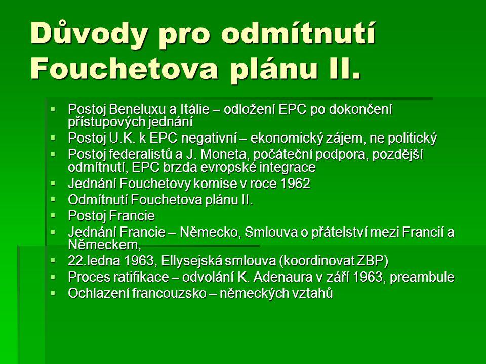 Důvody pro odmítnutí Fouchetova plánu II.