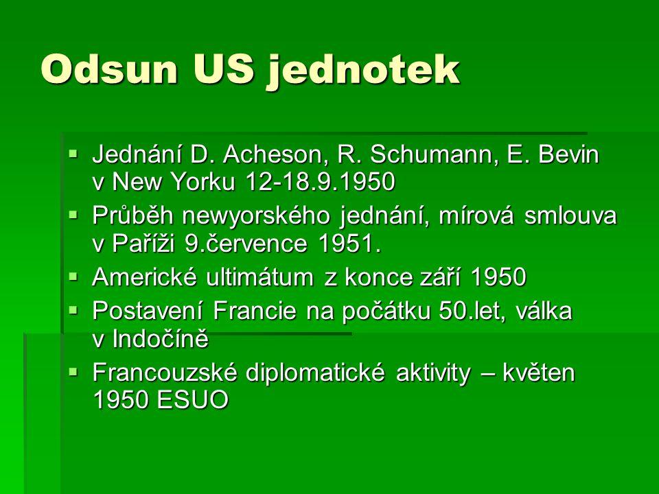 Odsun US jednotek Jednání D. Acheson, R. Schumann, E. Bevin v New Yorku 12-18.9.1950.