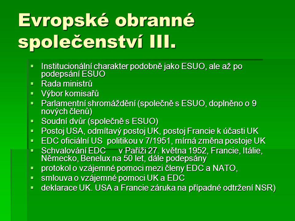 Evropské obranné společenství III.