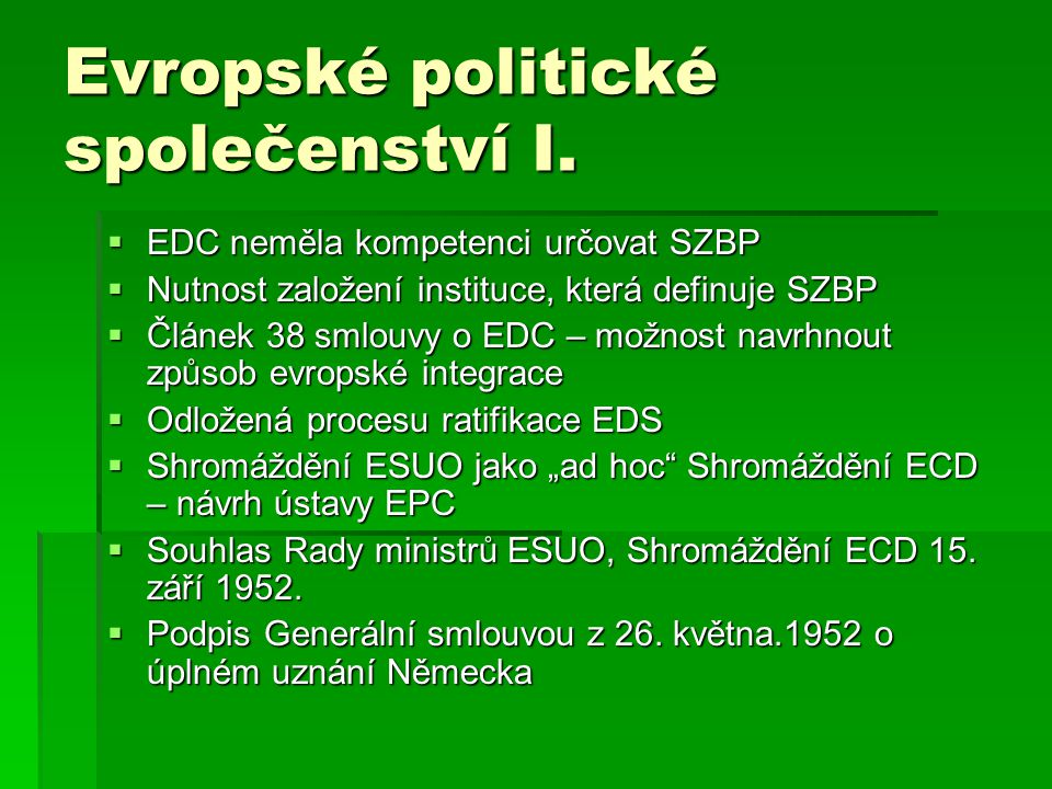Evropské politické společenství I.