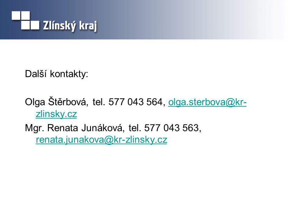 Další kontakty: Olga Štěrbová, tel. 577 043 564, olga