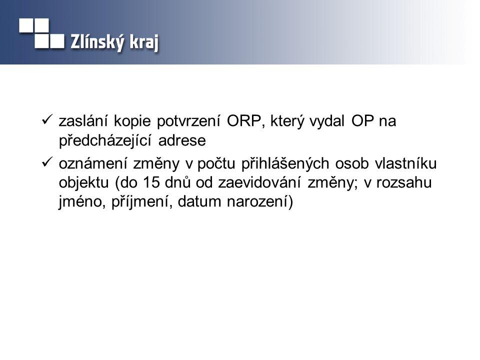 zaslání kopie potvrzení ORP, který vydal OP na předcházející adrese