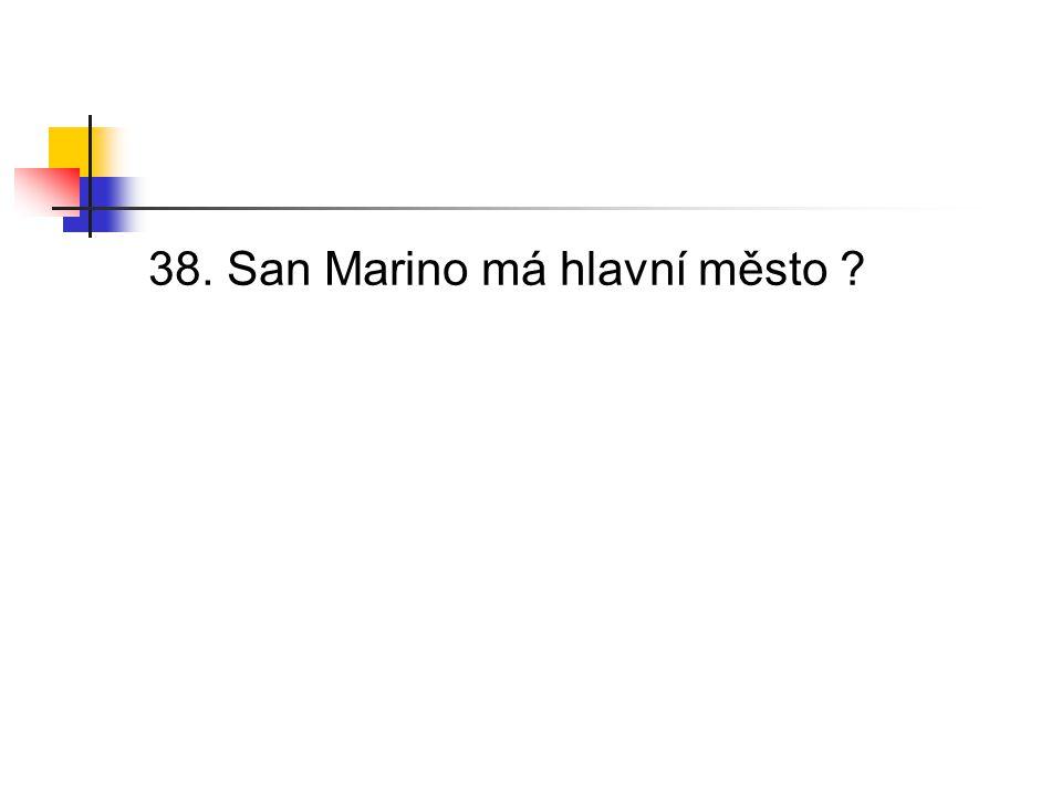 38. San Marino má hlavní město