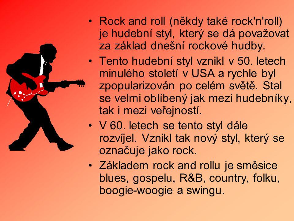 Rock and roll (někdy také rock n roll) je hudební styl, který se dá považovat za základ dnešní rockové hudby.