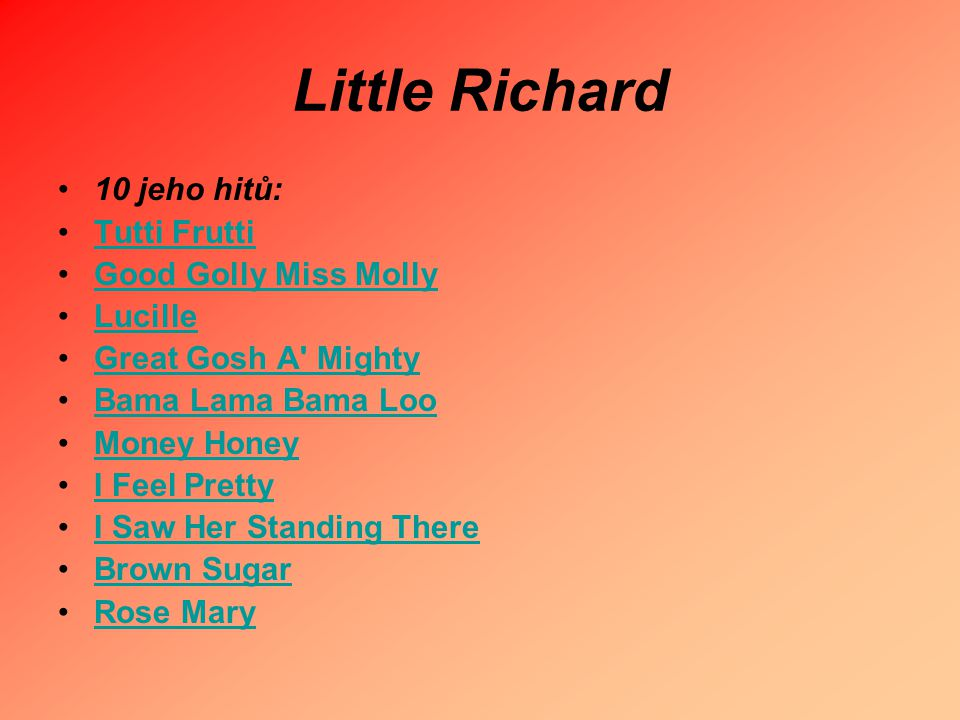 Little Richard 10 jeho hitů: Tutti Frutti Good Golly Miss Molly