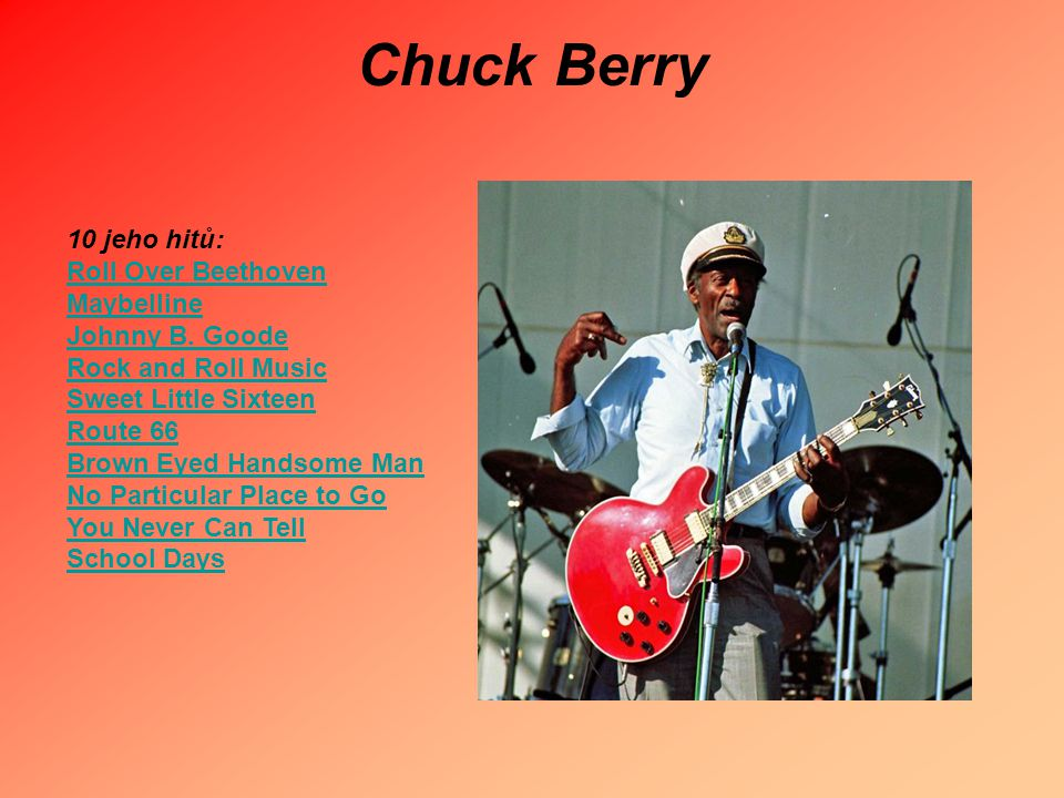 Chuck Berry 10 jeho hitů: Roll Over Beethoven Maybelline
