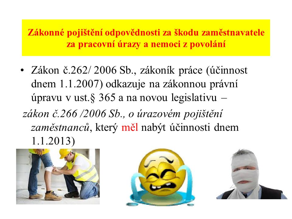 Zákonné pojištění odpovědnosti za škodu zaměstnavatele za pracovní úrazy a nemoci z povolání