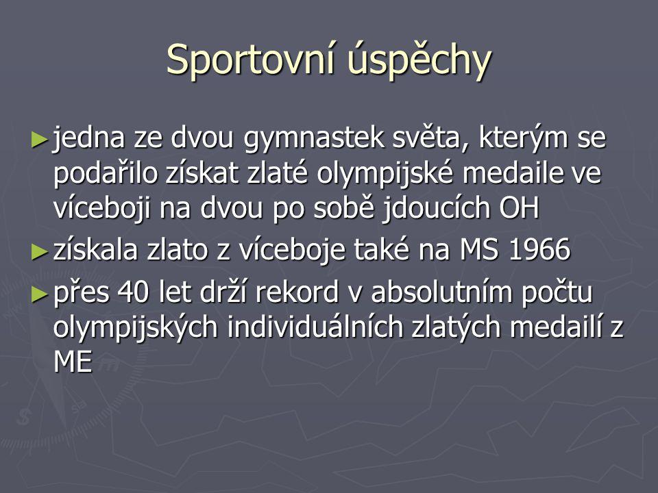 Sportovní úspěchy jedna ze dvou gymnastek světa, kterým se podařilo získat zlaté olympijské medaile ve víceboji na dvou po sobě jdoucích OH.
