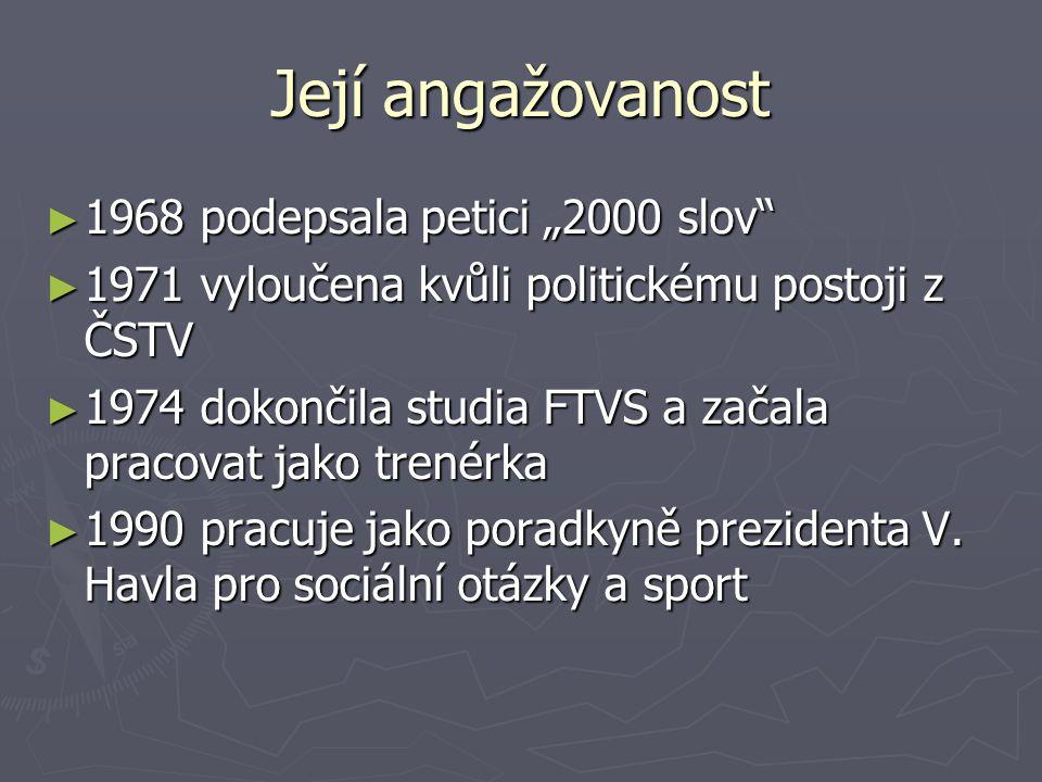 """Její angažovanost 1968 podepsala petici """"2000 slov"""