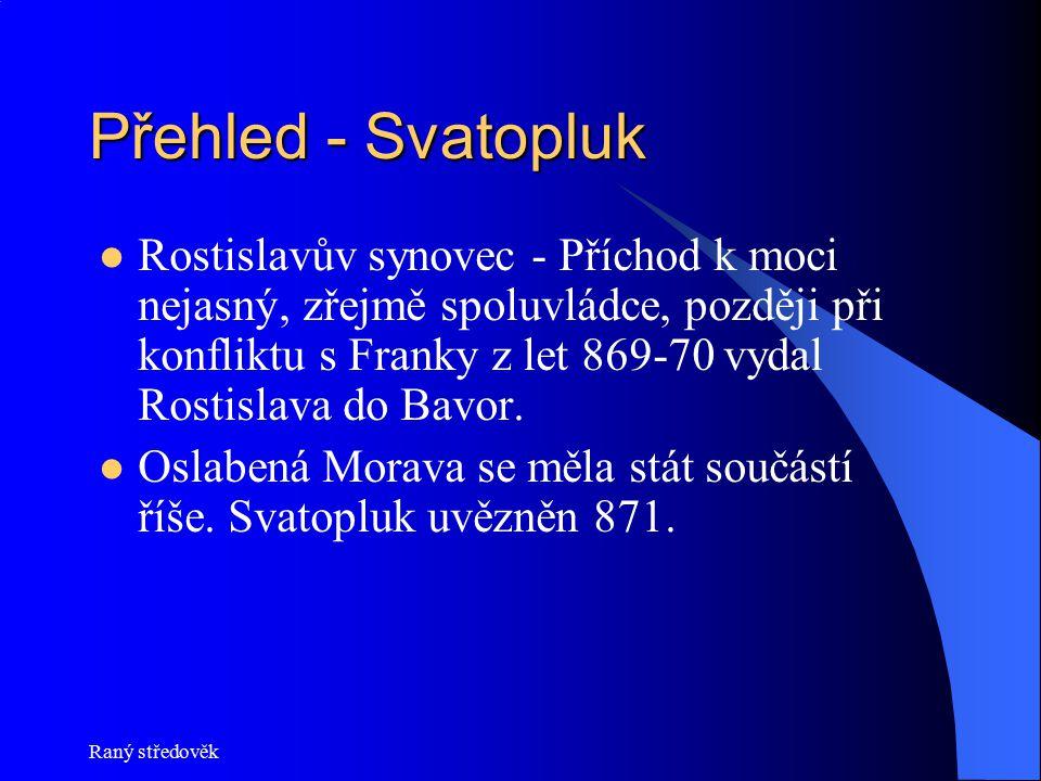 Přehled - Svatopluk
