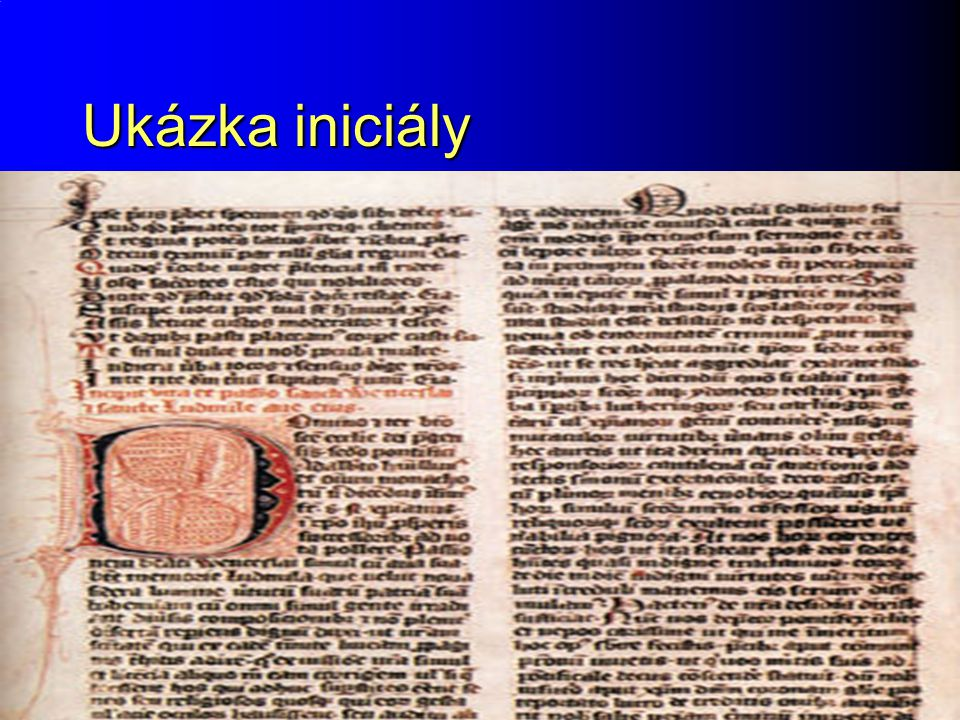 Ukázka iniciály Raný středověk