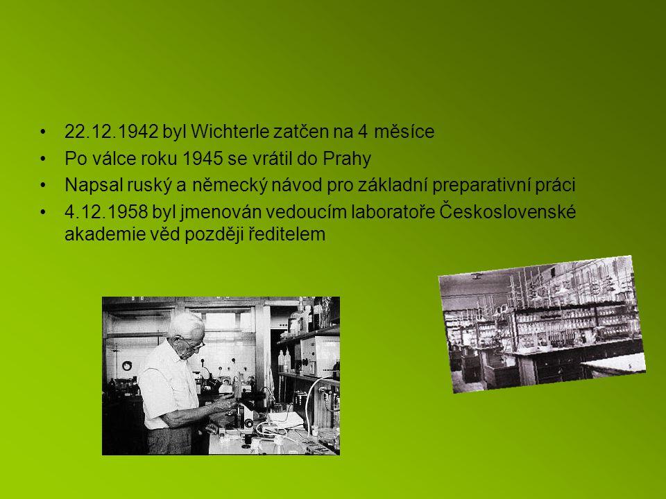 22.12.1942 byl Wichterle zatčen na 4 měsíce