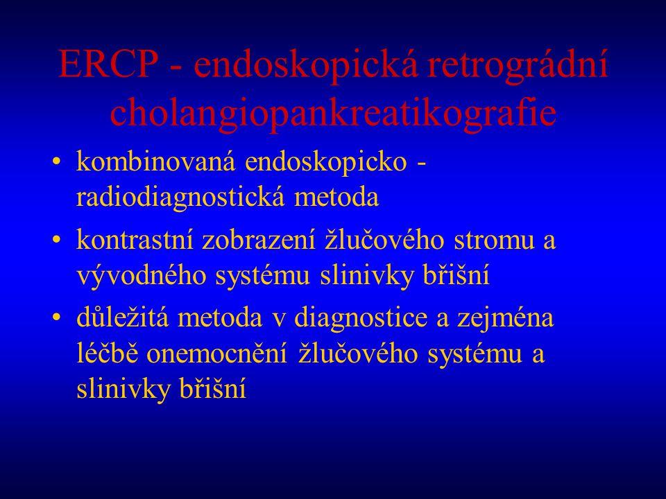 ERCP - endoskopická retrográdní cholangiopankreatikografie