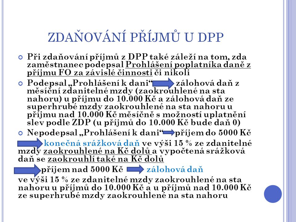 ZDAŇOVÁNÍ PŘÍJMŮ U DPP