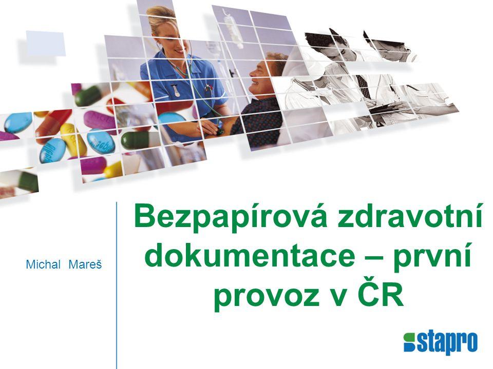 Bezpapírová zdravotní dokumentace – první provoz v ČR