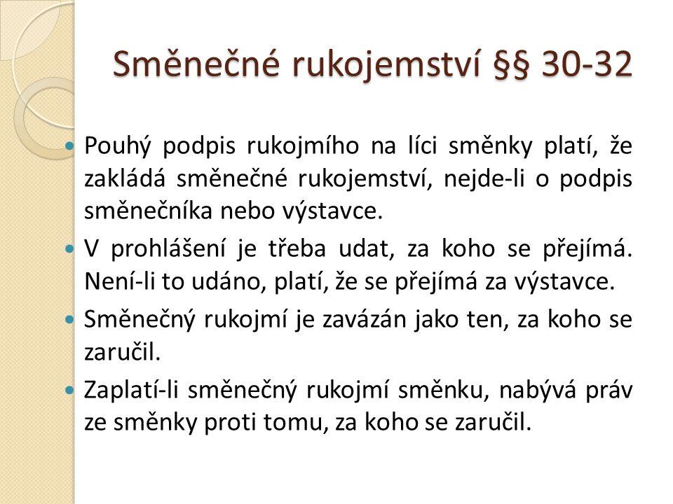 Směnečné rukojemství §§ 30-32