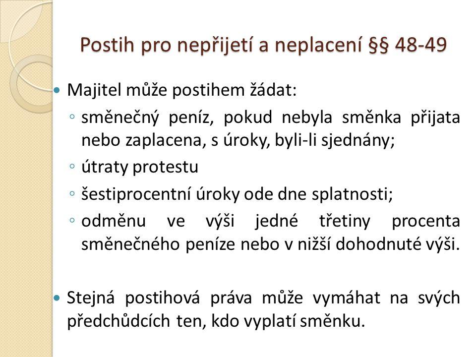 Postih pro nepřijetí a neplacení §§ 48-49