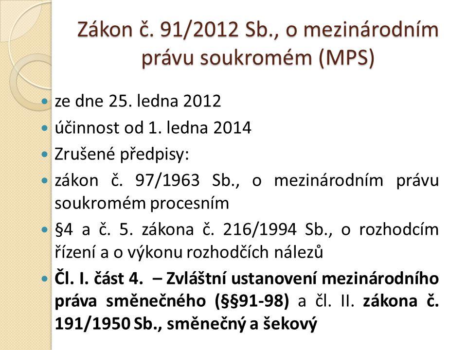 Zákon č. 91/2012 Sb., o mezinárodním právu soukromém (MPS)