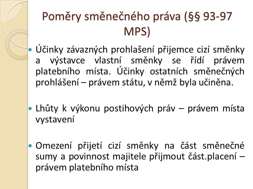 Poměry směnečného práva (§§ 93-97 MPS)