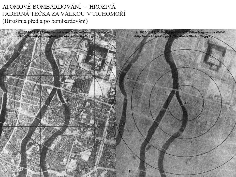 ATOMOVÉ BOMBARDOVÁNÍ –- HROZIVÁ JADERNÁ TEČKA ZA VÁLKOU V TICHOMOŘÍ (Hirošima před a po bombardování)