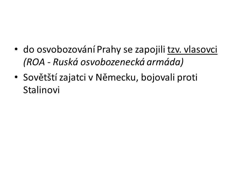 do osvobozování Prahy se zapojili tzv