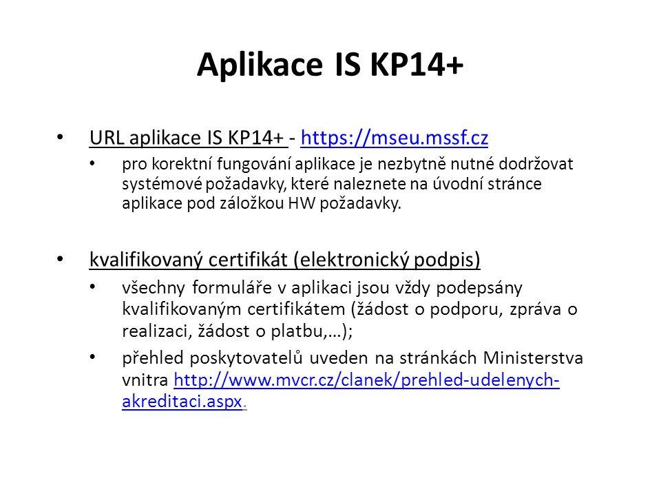 Aplikace IS KP14+ URL aplikace IS KP14+ - https://mseu.mssf.cz